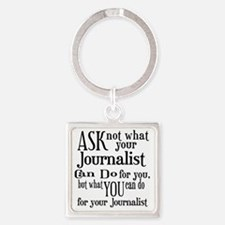 Ask Not Journalist Square Keychain