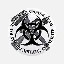 """Zombie Response Team White Border 3.5"""" Button"""