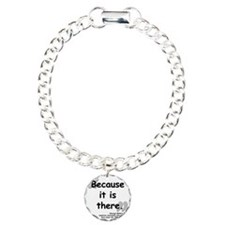 Mallory Because Quote Bracelet