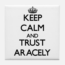 Keep Calm and trust Aracely Tile Coaster