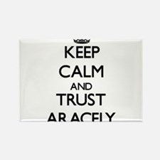 Keep Calm and trust Aracely Magnets