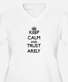 Keep Calm and trust Arely Plus Size T-Shirt