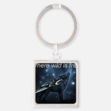 Where Wild is Free Square Keychain