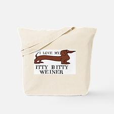 I love my Itty Bitty Weiner Tote Bag