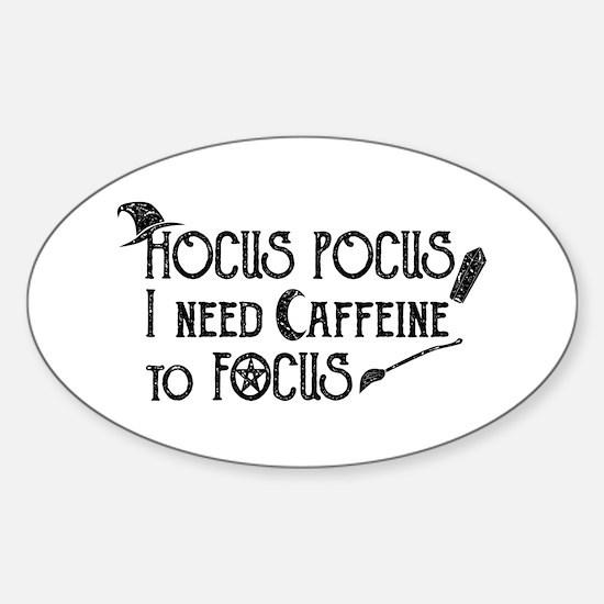 Hocus Pocus, I need Caffeine to Focus Decal