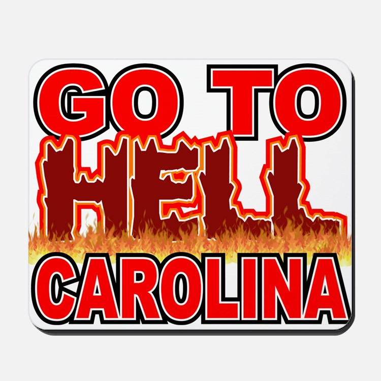 Go To Hell Carolina Mousepad
