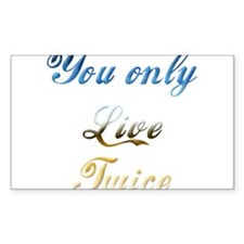 Virtual Immortality With This Sticker (Rectangular