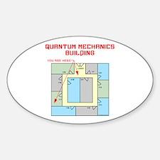 Quantum Mechanics Building Sticker (Oval)