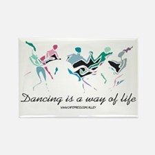 Dance Life Rectangle Magnet