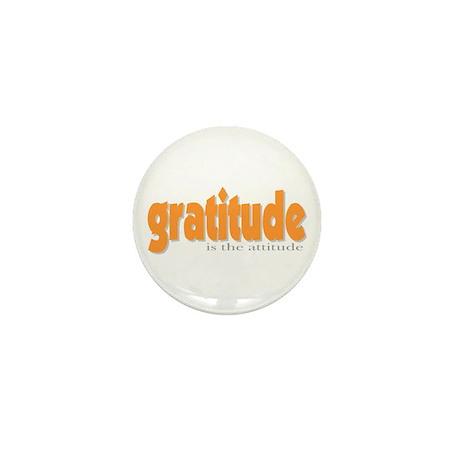Gratitude is the Attitude Mini Button (10 pack)