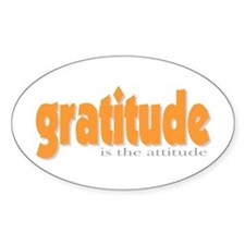 Gratitude is the Attitude Oval Decal