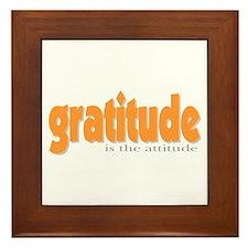 Gratitude is the Attitude Framed Tile