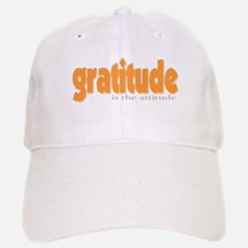 Gratitude is the Attitude Baseball Baseball Cap