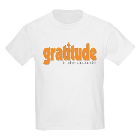 Gratitude is the Attitude Kids T-Shirt