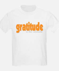 Gratitude is the Attitude Kids T-Shirt