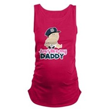 Baby Cop Just like My Daddy Pol Maternity Tank Top