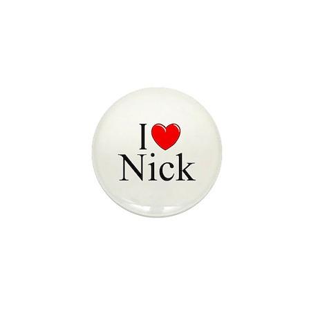 """""""I Love (Heart) Nick"""" Mini Button"""