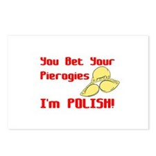 You Bet Your Pierogies I'm Polish Postcards (Packa