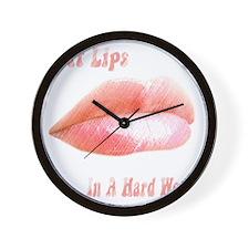 Soft Lips In a Hard World Wall Clock