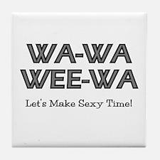 Wa-Wa-Wee-Wa Tile Coaster