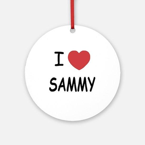 I heart SAMMY Round Ornament