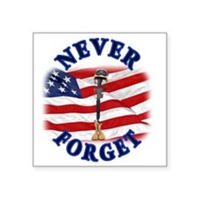 """Never Forget Square Sticker 3"""" x 3"""""""