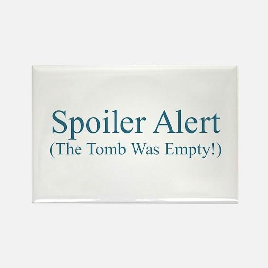 Spoiler Alert - Tomb Empty Magnets