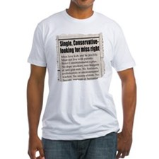 """Looking for Miss """"Right"""" Ad Shirt"""