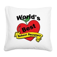 Worlds Best School Secretary Square Canvas Pillow