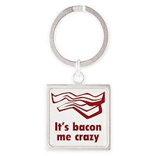 baconCrazyy1C Square Keychain