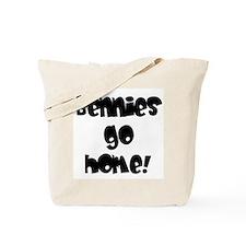 Bennies go home! Tote Bag