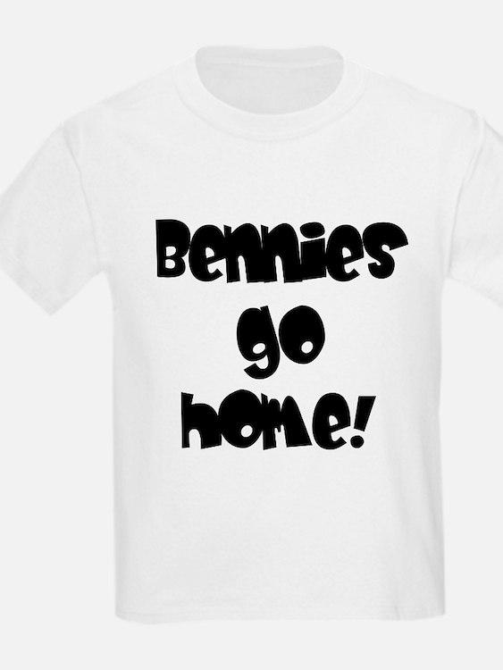 Bennies go home! Kids T-Shirt