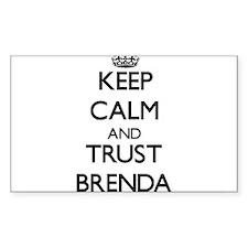 Keep Calm and trust Brenda Decal
