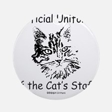 Official Uniform of the Cats Staff  Round Ornament