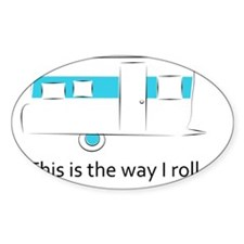 way I roll Decal
