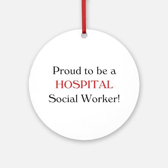 Proud Hospital SW Ornament (Round)