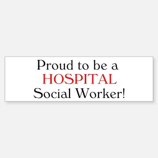 Proud Hospital SW Bumper Bumper Bumper Sticker