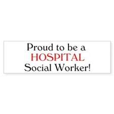 Proud Hospital SW Bumper Bumper Sticker