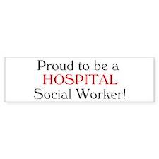 Proud Hospital SW Bumper Car Sticker