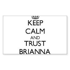 Keep Calm and trust Brianna Decal