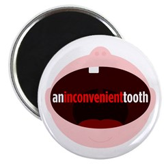 "An Inconvenient Tooth 2.25"" Magnet (100 pack)"