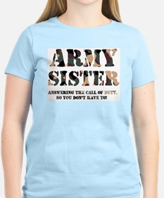 Army Sister Answering the Cal T-Shirt