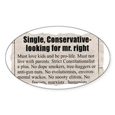 """Looking for Mr. """"Right"""" Ad Oval Decal"""