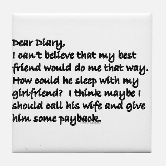 Dear Diary 15 Tile Coaster