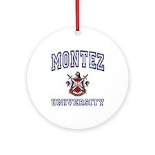 MONTEZ University Ornament (Round)