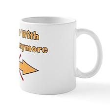 Not With Stupid Anymore Mug