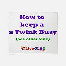 Keep Twink Busy Throw Blanket