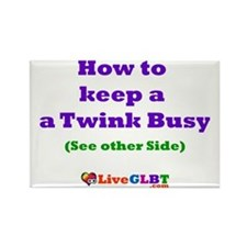 Keep Twink Busy Rectangle Magnet