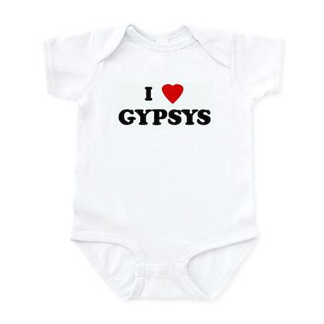 I Love GYPSYS Infant Bodysuit
