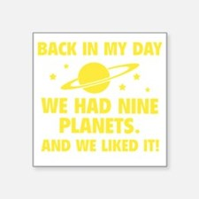 "nineplanetss2D Square Sticker 3"" x 3"""
